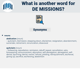 de-missions, synonym de-missions, another word for de-missions, words like de-missions, thesaurus de-missions