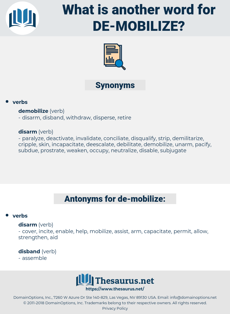 de-mobilize, synonym de-mobilize, another word for de-mobilize, words like de-mobilize, thesaurus de-mobilize
