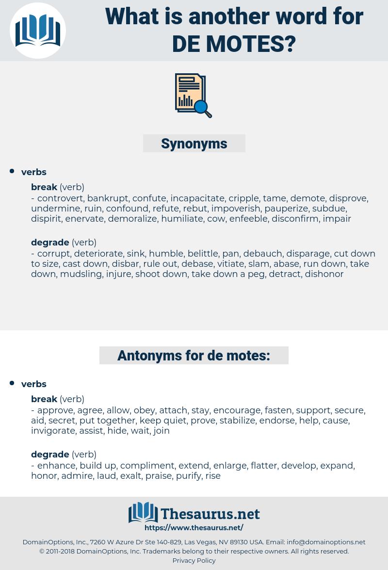 de-motes, synonym de-motes, another word for de-motes, words like de-motes, thesaurus de-motes