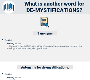 de mystifications, synonym de mystifications, another word for de mystifications, words like de mystifications, thesaurus de mystifications