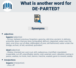 de-parted, synonym de-parted, another word for de-parted, words like de-parted, thesaurus de-parted