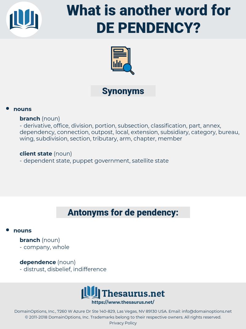 de-pendency, synonym de-pendency, another word for de-pendency, words like de-pendency, thesaurus de-pendency