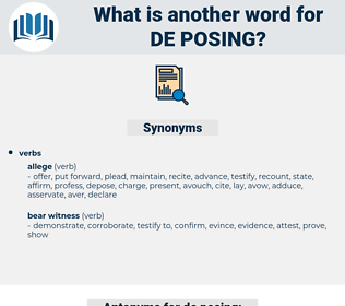 de posing, synonym de posing, another word for de posing, words like de posing, thesaurus de posing
