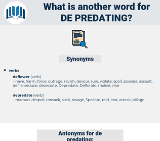 de-predating, synonym de-predating, another word for de-predating, words like de-predating, thesaurus de-predating