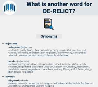 de-relict, synonym de-relict, another word for de-relict, words like de-relict, thesaurus de-relict