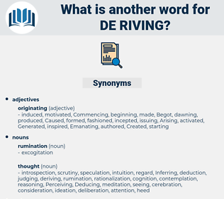 de-riving, synonym de-riving, another word for de-riving, words like de-riving, thesaurus de-riving
