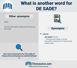 De Sade, synonym De Sade, another word for De Sade, words like De Sade, thesaurus De Sade