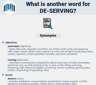 de-serving, synonym de-serving, another word for de-serving, words like de-serving, thesaurus de-serving