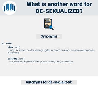 de sexualized, synonym de sexualized, another word for de sexualized, words like de sexualized, thesaurus de sexualized