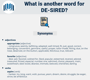 de sired, synonym de sired, another word for de sired, words like de sired, thesaurus de sired
