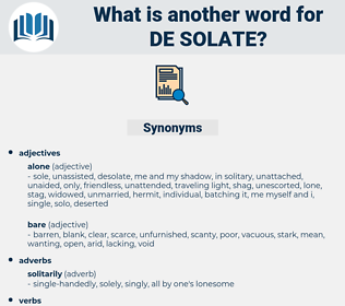 de-solate, synonym de-solate, another word for de-solate, words like de-solate, thesaurus de-solate