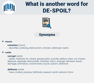 de-spoil, synonym de-spoil, another word for de-spoil, words like de-spoil, thesaurus de-spoil