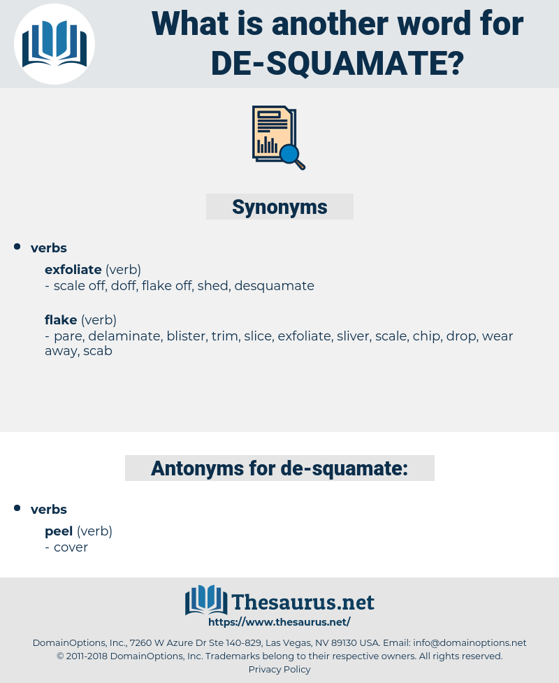 de-squamate, synonym de-squamate, another word for de-squamate, words like de-squamate, thesaurus de-squamate