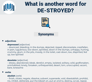 de-stroyed, synonym de-stroyed, another word for de-stroyed, words like de-stroyed, thesaurus de-stroyed