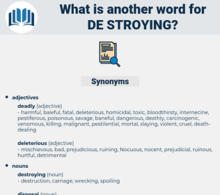 de stroying, synonym de stroying, another word for de stroying, words like de stroying, thesaurus de stroying