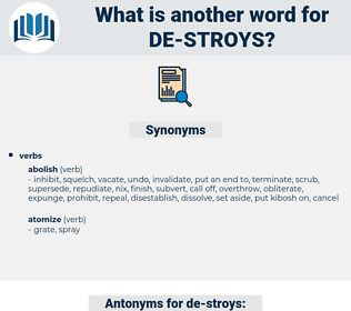 de-stroys, synonym de-stroys, another word for de-stroys, words like de-stroys, thesaurus de-stroys