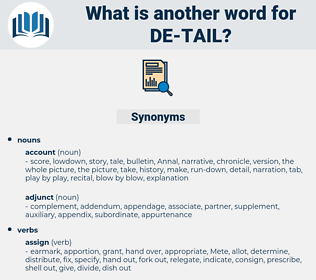 de tail, synonym de tail, another word for de tail, words like de tail, thesaurus de tail