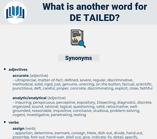 de-tailed, synonym de-tailed, another word for de-tailed, words like de-tailed, thesaurus de-tailed