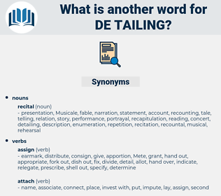 de-tailing, synonym de-tailing, another word for de-tailing, words like de-tailing, thesaurus de-tailing