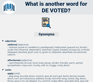 de-voted, synonym de-voted, another word for de-voted, words like de-voted, thesaurus de-voted