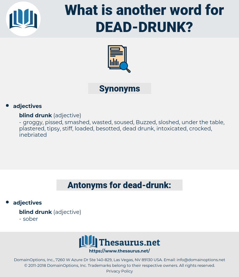 dead drunk, synonym dead drunk, another word for dead drunk, words like dead drunk, thesaurus dead drunk