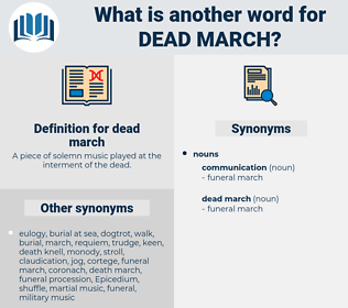 dead march, synonym dead march, another word for dead march, words like dead march, thesaurus dead march