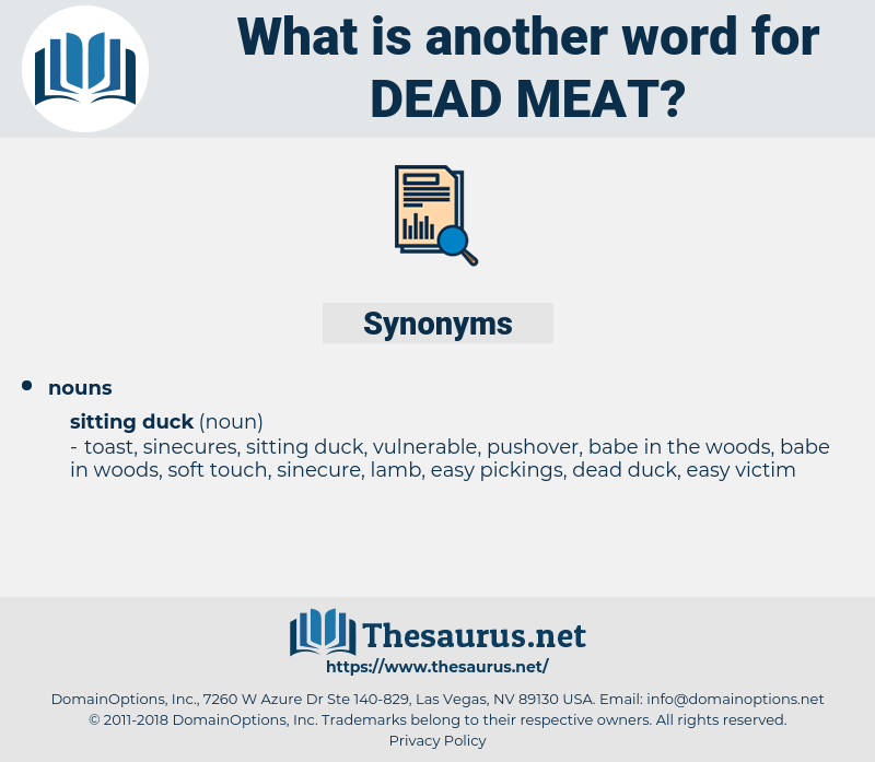 dead meat, synonym dead meat, another word for dead meat, words like dead meat, thesaurus dead meat