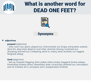 dead one feet, synonym dead one feet, another word for dead one feet, words like dead one feet, thesaurus dead one feet