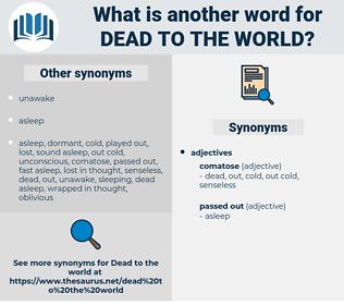 dead to the world, synonym dead to the world, another word for dead to the world, words like dead to the world, thesaurus dead to the world