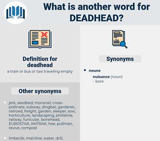 deadhead, synonym deadhead, another word for deadhead, words like deadhead, thesaurus deadhead