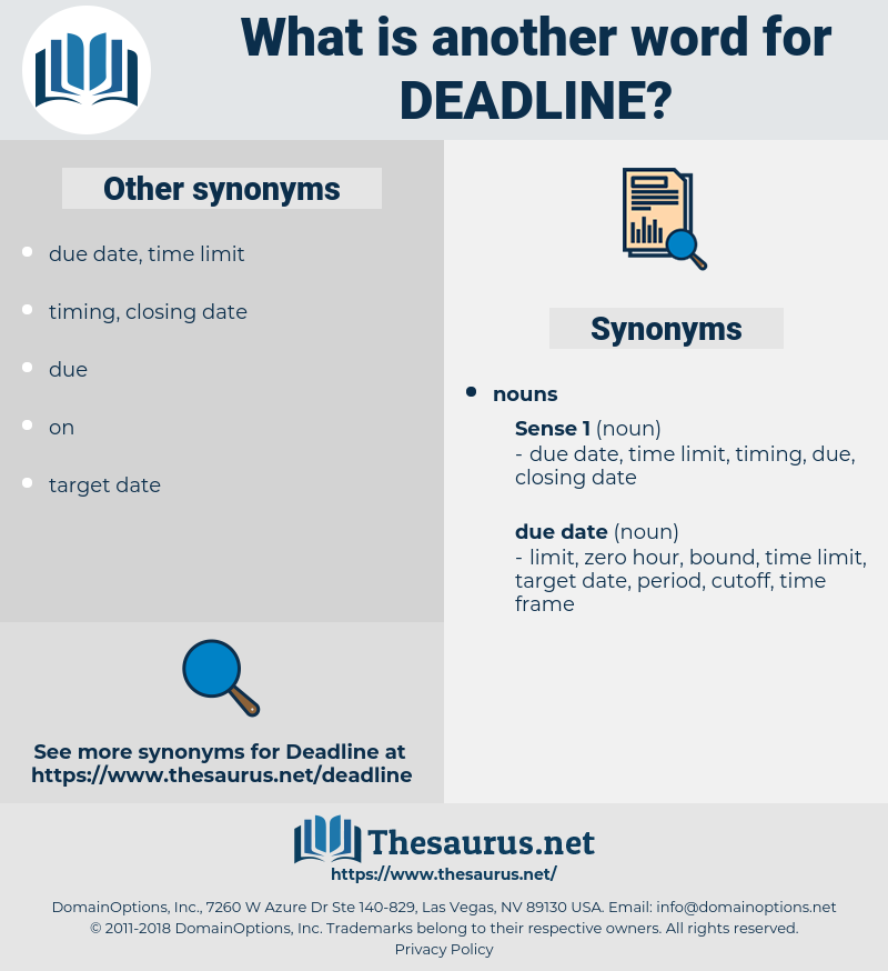 deadline, synonym deadline, another word for deadline, words like deadline, thesaurus deadline