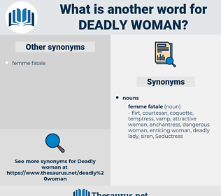 deadly woman, synonym deadly woman, another word for deadly woman, words like deadly woman, thesaurus deadly woman