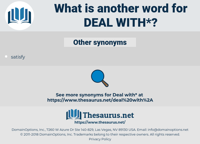 deal with, synonym deal with, another word for deal with, words like deal with, thesaurus deal with