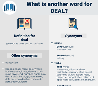 deal, synonym deal, another word for deal, words like deal, thesaurus deal