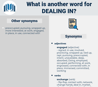 dealing in, synonym dealing in, another word for dealing in, words like dealing in, thesaurus dealing in