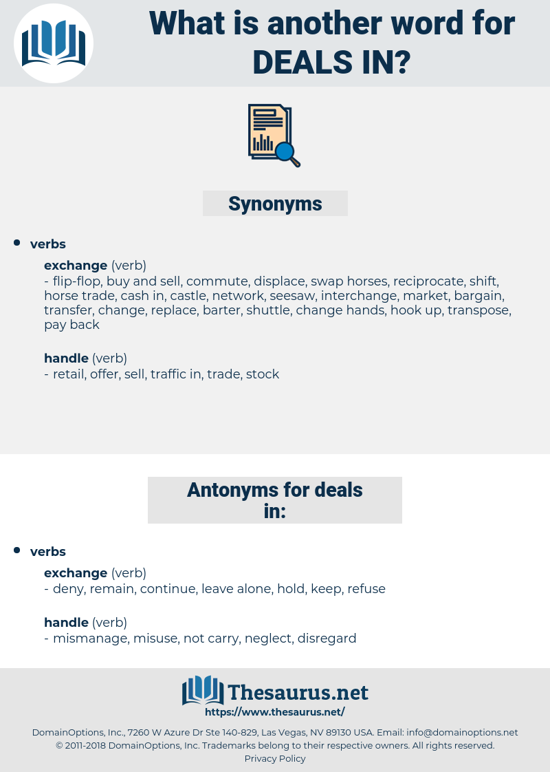 deals in, synonym deals in, another word for deals in, words like deals in, thesaurus deals in