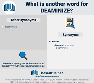 deaminize, synonym deaminize, another word for deaminize, words like deaminize, thesaurus deaminize