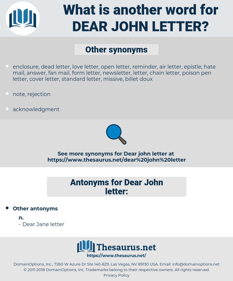 Dear John letter, synonym Dear John letter, another word for Dear John letter, words like Dear John letter, thesaurus Dear John letter
