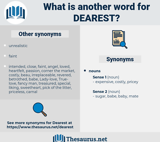 dearest, synonym dearest, another word for dearest, words like dearest, thesaurus dearest