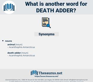 death adder, synonym death adder, another word for death adder, words like death adder, thesaurus death adder