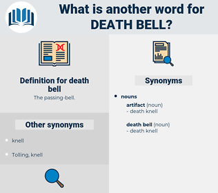 death bell, synonym death bell, another word for death bell, words like death bell, thesaurus death bell