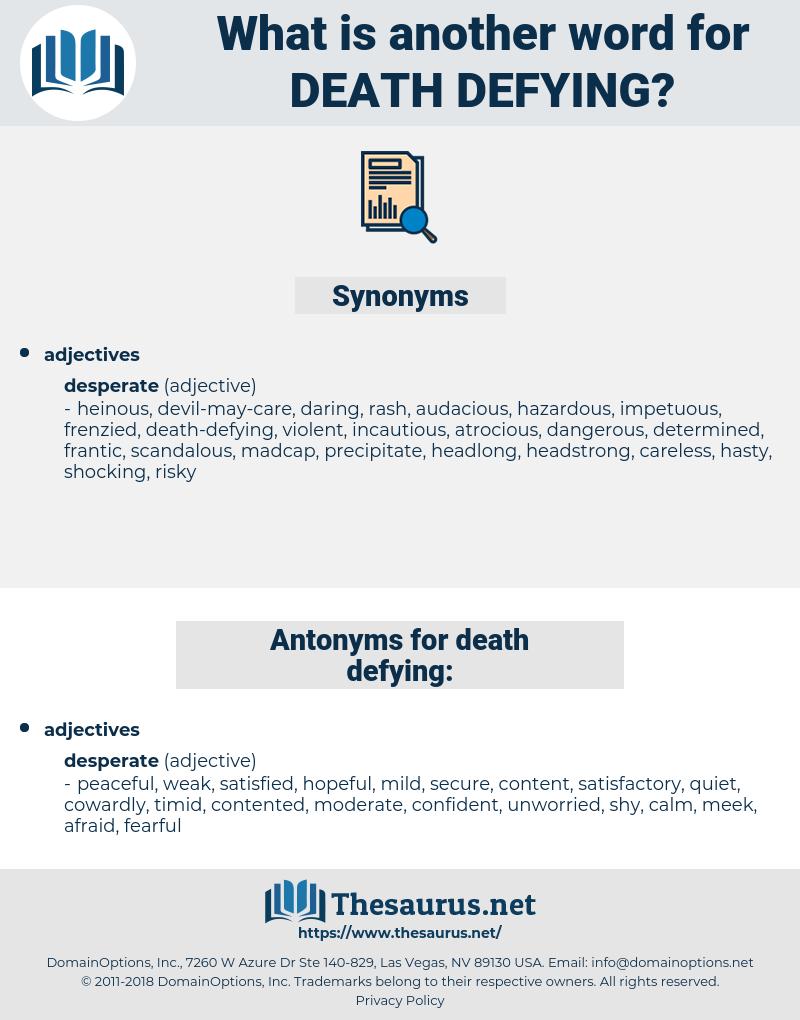 death-defying, synonym death-defying, another word for death-defying, words like death-defying, thesaurus death-defying