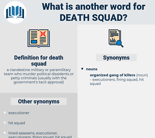 death squad, synonym death squad, another word for death squad, words like death squad, thesaurus death squad