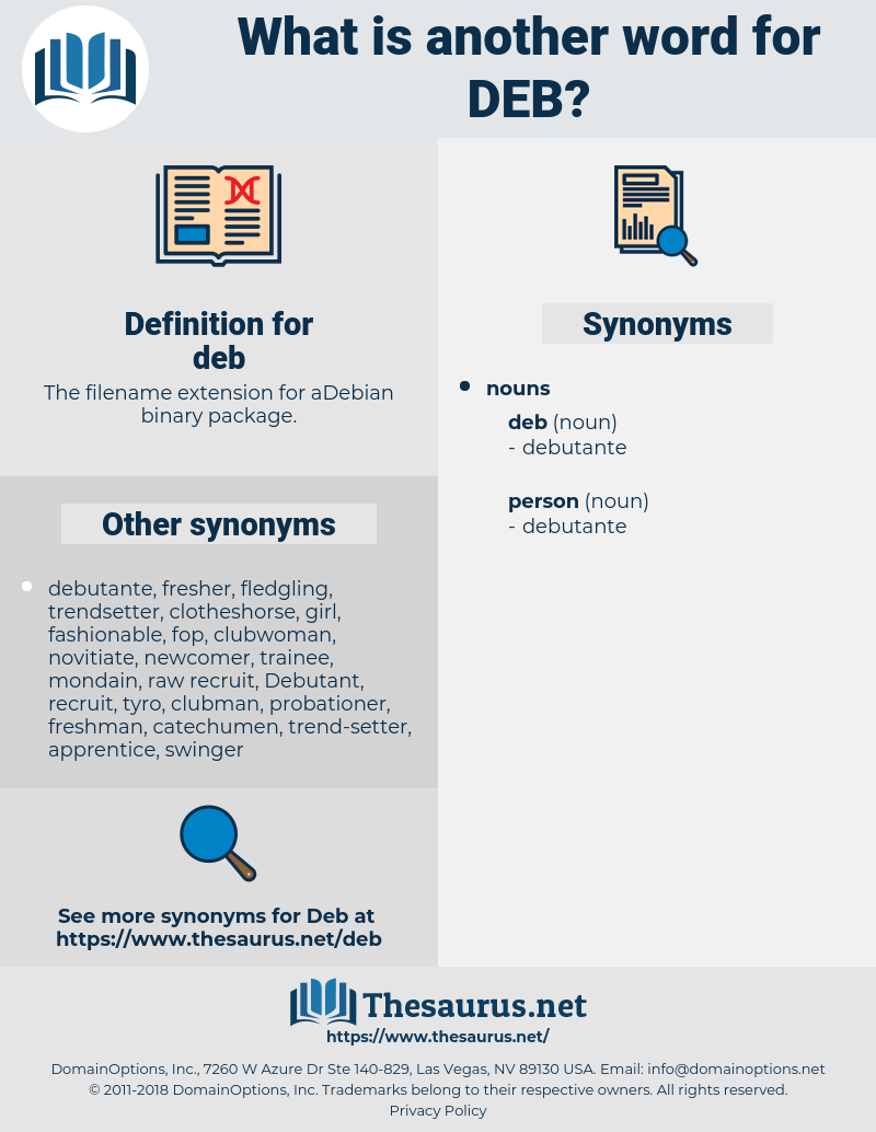 deb, synonym deb, another word for deb, words like deb, thesaurus deb