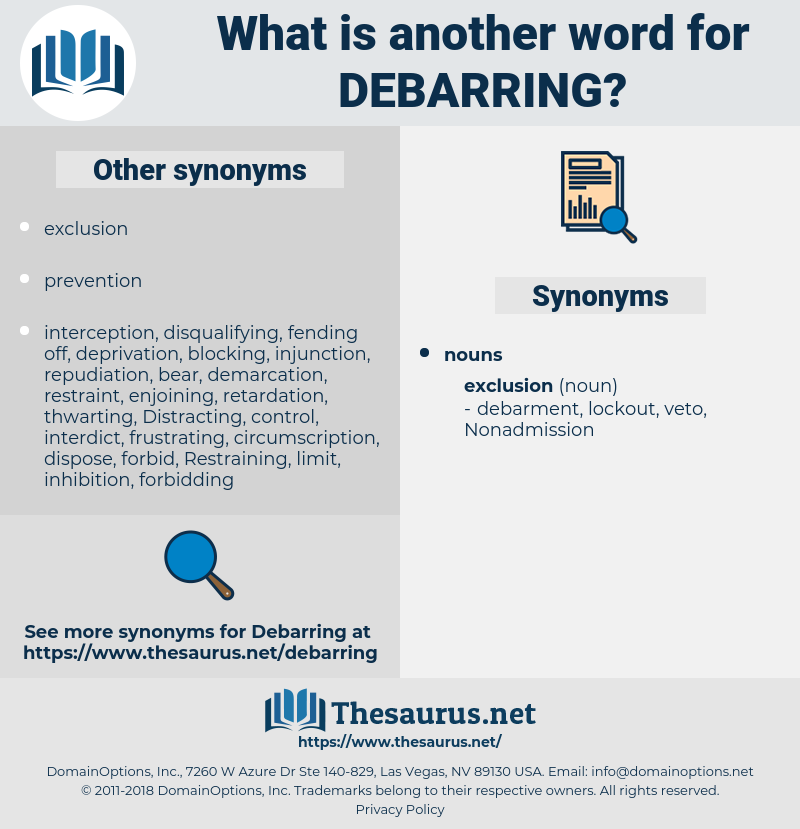 Debarring, synonym Debarring, another word for Debarring, words like Debarring, thesaurus Debarring