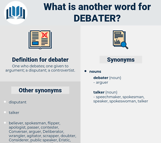 debater, synonym debater, another word for debater, words like debater, thesaurus debater