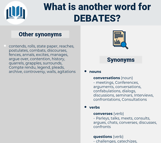 debates, synonym debates, another word for debates, words like debates, thesaurus debates