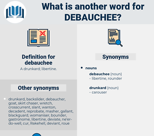 debauchee, synonym debauchee, another word for debauchee, words like debauchee, thesaurus debauchee