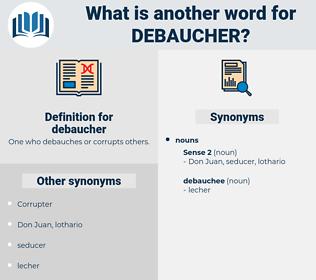 debaucher, synonym debaucher, another word for debaucher, words like debaucher, thesaurus debaucher