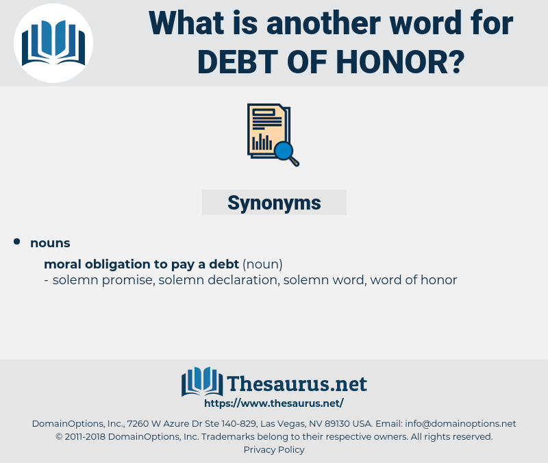debt of honor, synonym debt of honor, another word for debt of honor, words like debt of honor, thesaurus debt of honor
